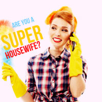 Are you a super housewife?