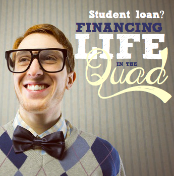 Student Loans | Financing life in the Quad