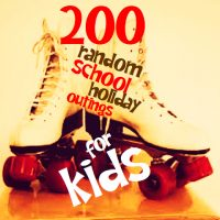 School Holidays 2016 – 200 random school holiday outings for kids