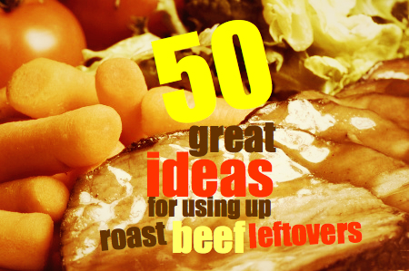 Roast beef | 50 great ideas for using up roast beef leftovers