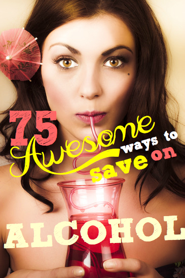 Alcohol | 75 awesome ways to save on alcohol
