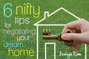 6 nifty tips for negotiating your dream home