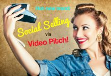 Hottest new trend: Social selling via video pitch!