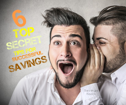 6 top secret tips for successful savings