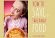 Eating out - How to save money on takeaway food