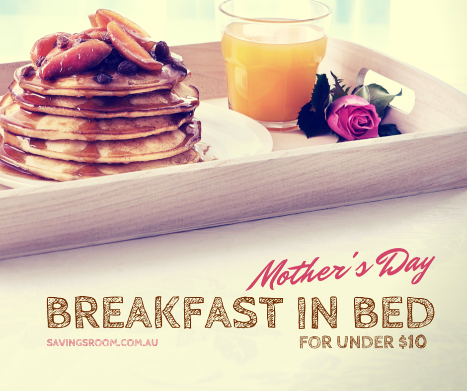 Mother's Day | Breakfast In Bed for Under $10