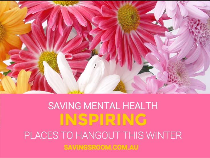 Saving mental health | Inspiriing places to hangout this winter