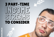 3 part-time income streams to consider