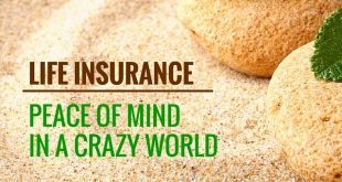 life insurance -peace of mind in a crazy world